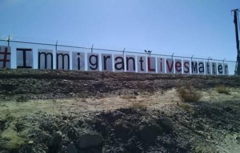"""""""Immigrant Lives Matter"""" (Le vite degli immigrati sono importanti)"""